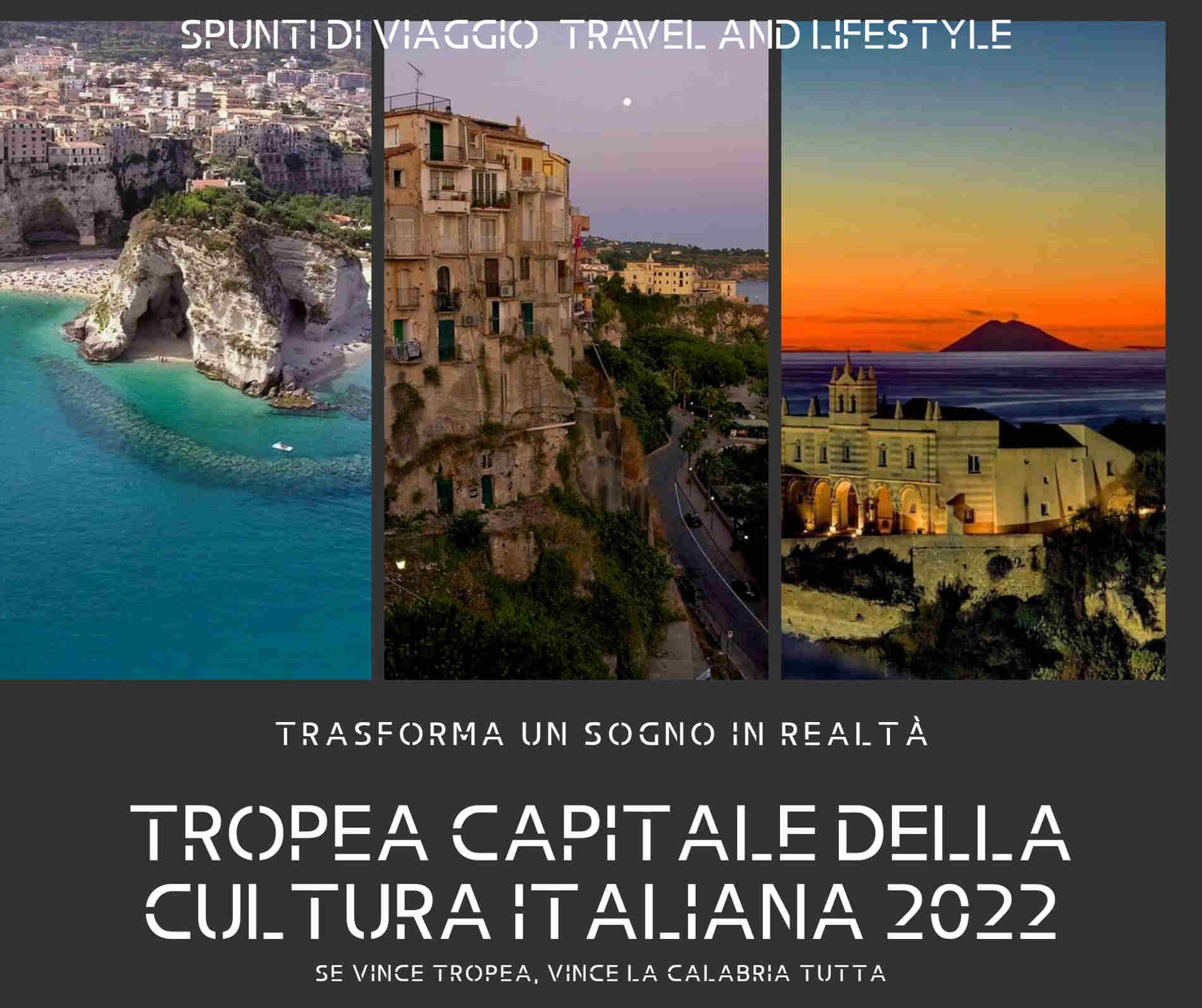 Tropea e dintorni manifesto della candidatura 2022 a capitale italiana della cultura spuntidiviaggio